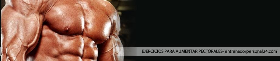 ¿Qué Ejercicios hacer para aumentar pectorales?